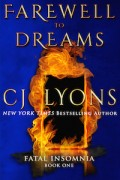 CJ Lyons FAREWELL TO DREAMS