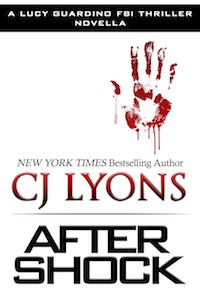 AFTER SHOCK by CJ Lyons