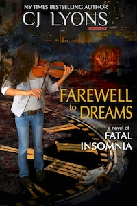 FAREWELL TO DREAMS by CJ Lyons