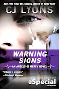Warning Signs by New York Times Bestseller CJ Lyons