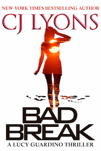 Bad Break A Lucy Guardino Thriller