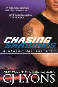 CHASING SHADOWS by CJ Lyons
