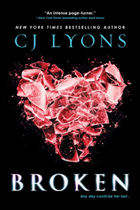 BROKEN by CJ Lyons