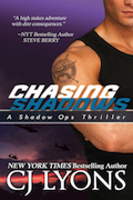 CHASING SHADOWS from New York Times Bestseller CJ Lyons